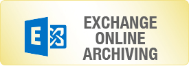Exchange Online Archiving (EOA)